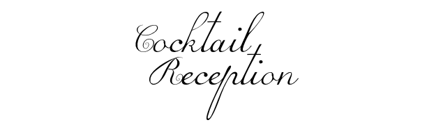 Cocktail Reception