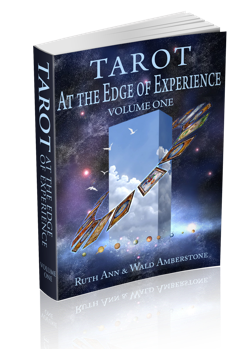TAROT AT THE EDGE OF EXPERIENCE (Vol. 1)